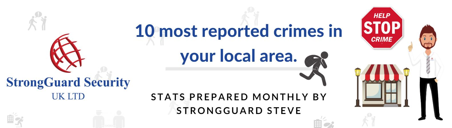 10 MOST REPORTED CRIMES IN ST HELENS - MAY 2019